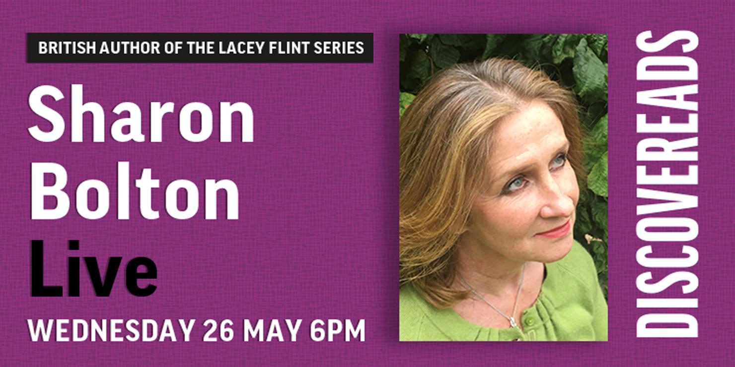 Sharon Bolton Live, Wednesday 26 May 6pm