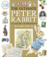 The ultimate Peter Rabbit: a visual guide to the world of Beatrix Potter by Camilla Hallinan
