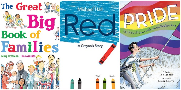 The Great Big Book of Families, Red: a crayon's story, Pride: the story of Harvey Milk and the rainbow flag