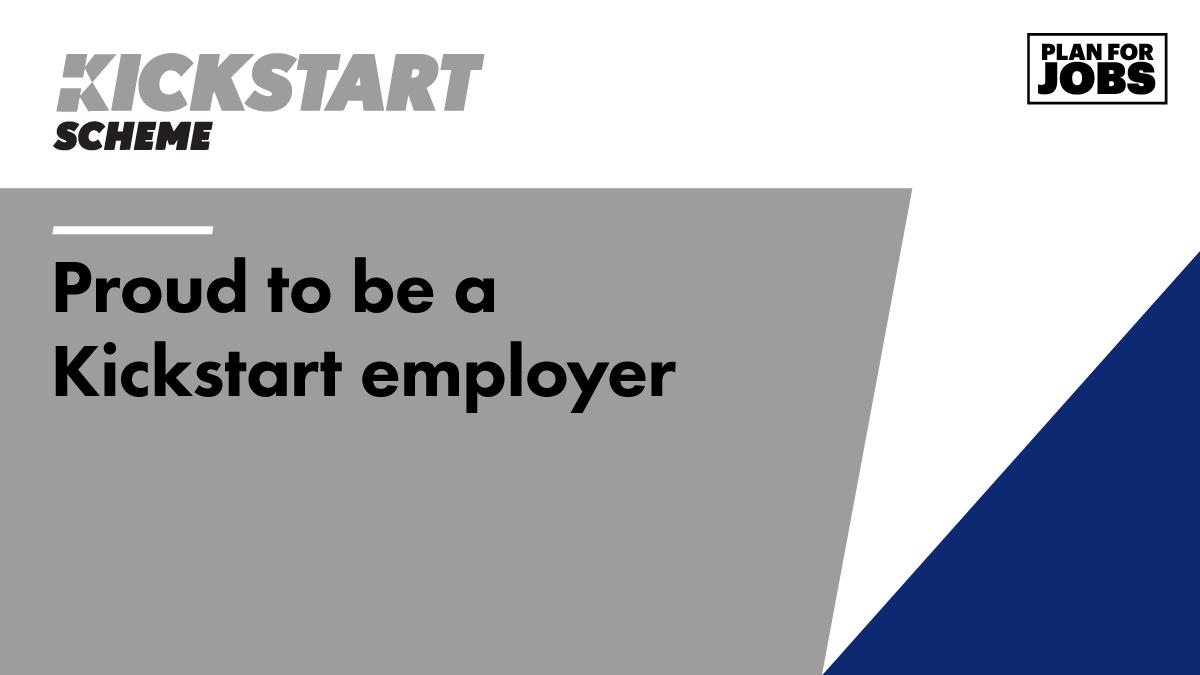 Kickstart scheme: Proud to be a Kickstart employer