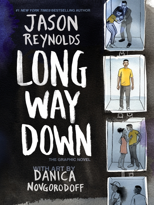 Long Way Down : The Graphic Novel by Jason Reynolds